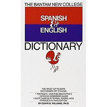 The Bantam New College Revised Spanish & English Dictionary - Dicciona
