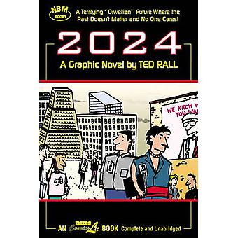 2024 by Ted Rall - 9781561632794 Book