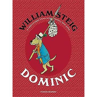 Dominic by William Steig - 9781782691433 Book