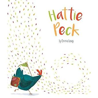 Hattie Peck - Picture Storybook by Emma Levey - 9781787004450 Book