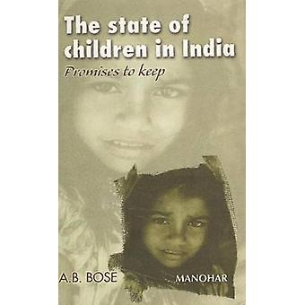 The State of Children in India - Promises to Keep by A.B. Bose - 97881