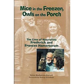 Souris dans le congélateur-hiboux sur le porche-la vie des naturalistes fre