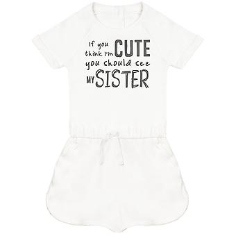 Si vous pensez que je'apos;m Cute You Should See My Sister Baby Playsuit