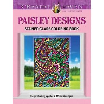 Creative Haven Paisley Designs Stained Glass Coloring Book par Marty Noble