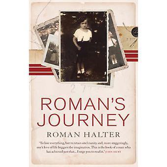Romans Journey by Roman Halter