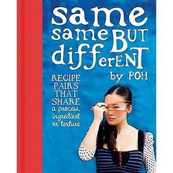 Same Same But Different by Poh Ling Yeow - 9780733328312 Book