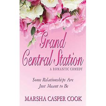 Grand Central Station Some Relationships Are Just Meant to Be by Cook & Marsha Casper