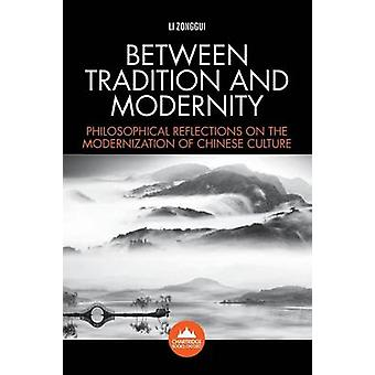 Between Tradition and Modernity by Zonggui & Li