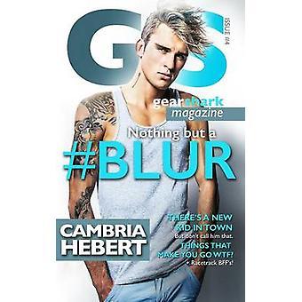 Blur by Hebert & Cambria