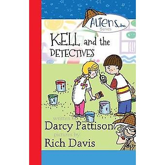 Kell and the Detectives by Pattison & Darcy