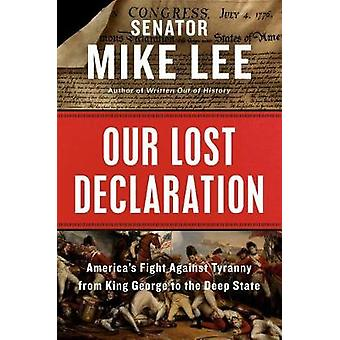 Our Lost Declaration by Mike Lee - 9780525538554 Book