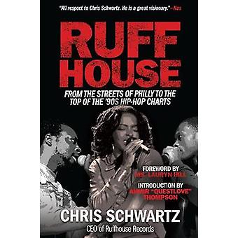 Ruffhouse - From the Streets of Philly to the Top of the '90s Hip-Hop