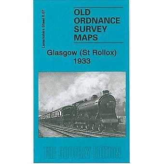 Glasgow (St Rollox) 1933 - Lanarkshire Sheet 6.07 by Glasgow (St Rollo