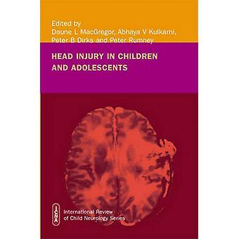 Head Injury in Childhood and Adolescence by Daune MacGregor - Abhaya