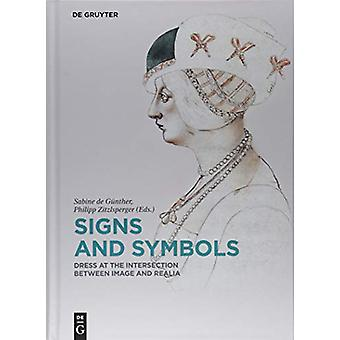 Signs and Symbols - Dress at the Intersection between Image and Realia