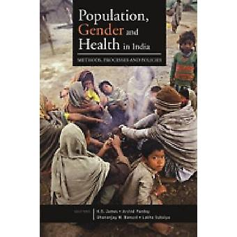Population - Gender and Health in India - Methods - Processes and Poli