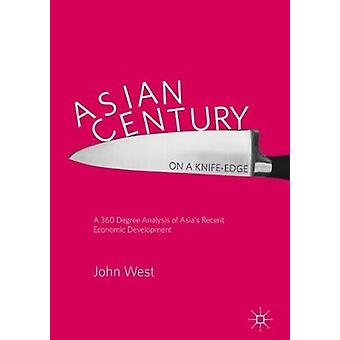 Asian Century... on a Knife-edge - A 360 Degree Analysis of Asia's Rec