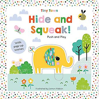 Hide and Squeak! by Joshua George - 9781789580358 Book