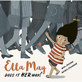 Ella May Does It Her Way by Mick Jackson - 9781786039040 Book