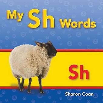 My Sh Woorden door Sharon Coan - 9781433339875 Boek