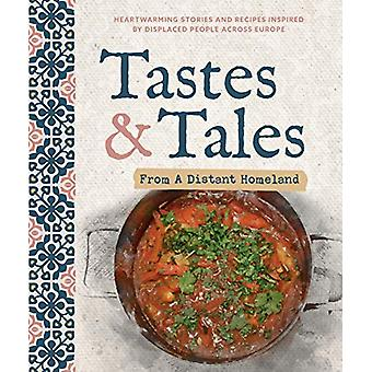 Tastes and Tales from a Distant Homeland - Heartwarming stories and re