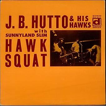 J.B. Hutto - Hawk Squat [Vinyl] USA import