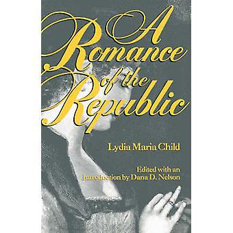 Lydia Maria Childin tasavallan romanssi - 9780813109282 Kirja