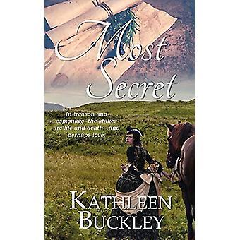 Most Secret by Kathleen Buckley - 9781509220786 Book