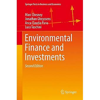Environmental Finance and Investments (2nd ed. 2016) by Marc Chesney