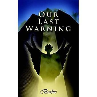 Nuestra última advertencia