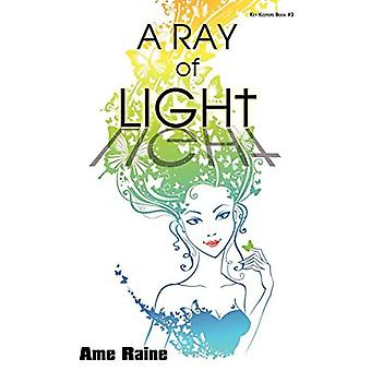 A Ray of Light: Key Keepers Book #3