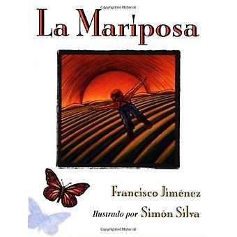 La Mariposa de Francisco Jiménez y Simón Silva