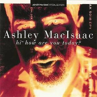 Ashley Macisaac - Hi How Are You Today? [CD] USA import