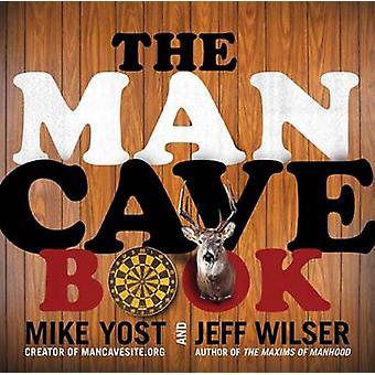 La grotte de l'homme livre par Jeff Wilser - Michael H. Yost - Bo 9780062003928