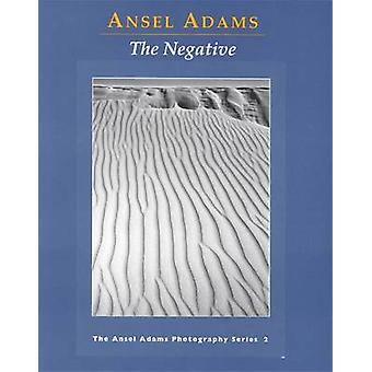 The Negative by Ansel Adams - 9780821221860 Book
