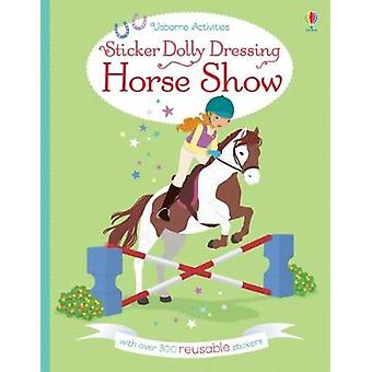 Sticker Dolly Dressing Horse Show by Lucy Bowman - Jessica Secheret -
