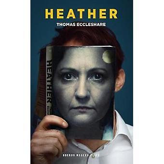 Heather - 9781786822505 bog