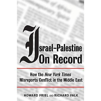 Israël-Palestine dossier - comment le - New York Times - Misreports Confl