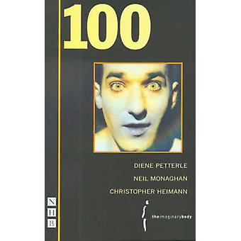 100 af Christopher Heimann - Neil Monaghan - Dien Petterle - 9781854