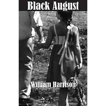 Svart augusti av William Harrison - 9781933896755 bok