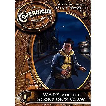 De Copernicus archieven #1: Wade en de Scorpion's Claw