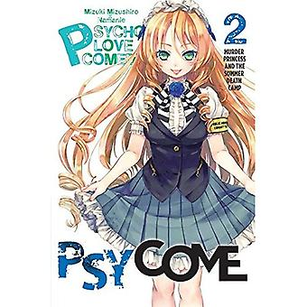 Psycome, Vol. 2: Murder Princess and the Summer Death Camp