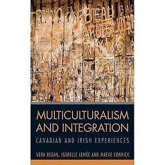 Multiculturalisme en integratie:: Canadese en Ierse ervaringen
