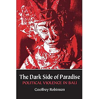 The Dark Side of Paradise: Political Violence in Bali (Asia East by South)