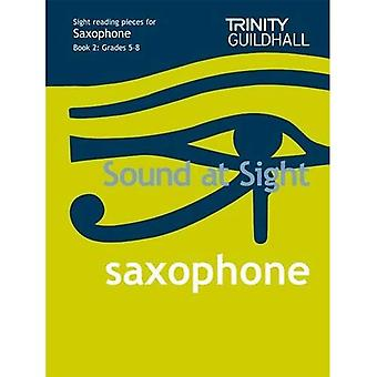 Sound at Sight Saxophone Book 2: Grades 5-8: Sample Sight Reading Tests for Trinity Guildhall Examinations