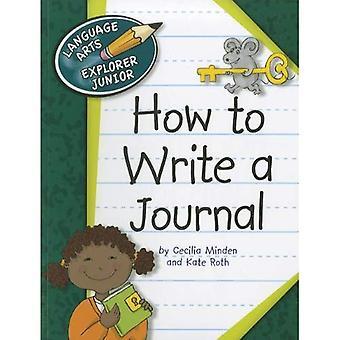 Hur man skriver en Journal (Language Arts Explorer Junior)