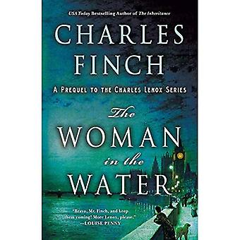 Kvinde i vand: en Prequel til Charles Lenox serie (Charles Lenox mysterier)