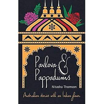 Pavlova & Pappadums: Australiska berättelser med en indisk smak