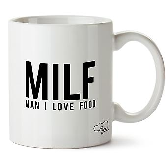 Hippowarehouse Milf Man I Love Food Printed Mug Cup Ceramic 10oz