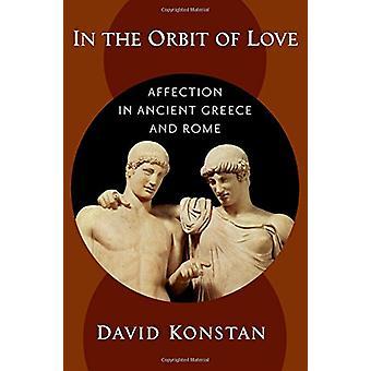 W orbicie miłość - uczucia w starożytnej Grecji i Rzymu przez w